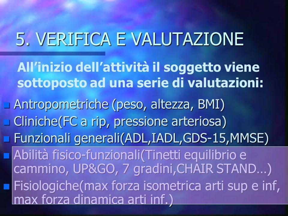 5. VERIFICA E VALUTAZIONE