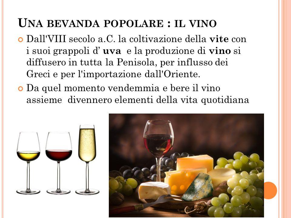 Una bevanda popolare : il vino
