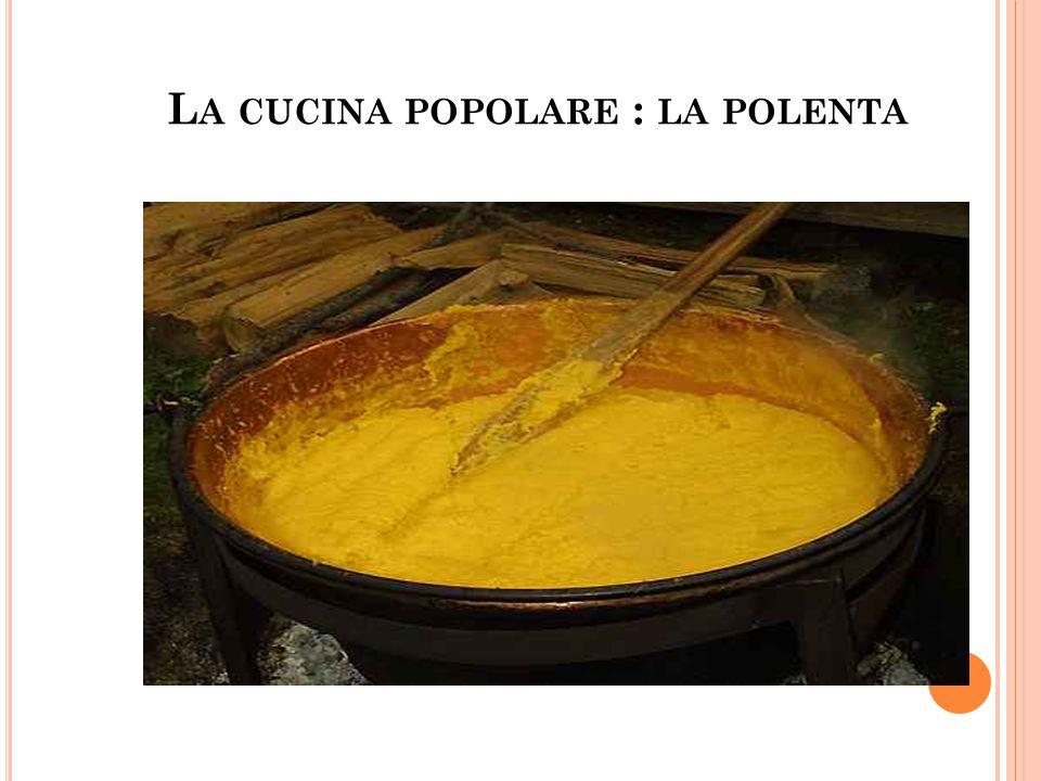 La cucina popolare : la polenta