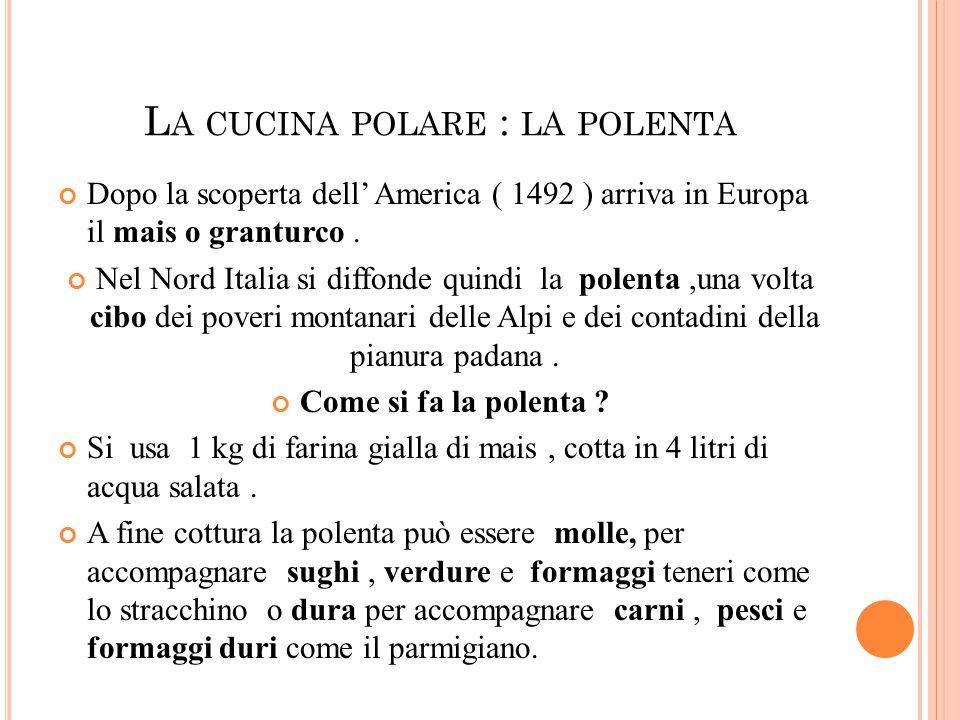 La cucina polare : la polenta