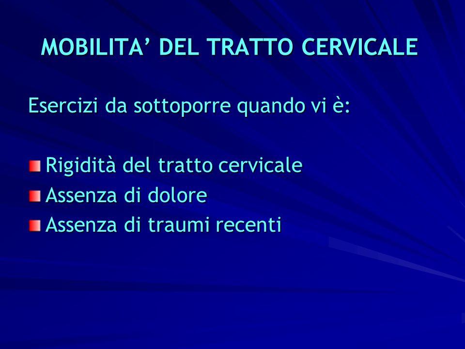 MOBILITA' DEL TRATTO CERVICALE
