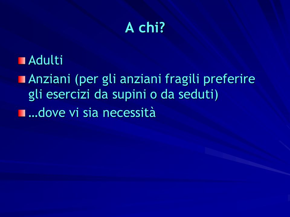 A chi. Adulti.
