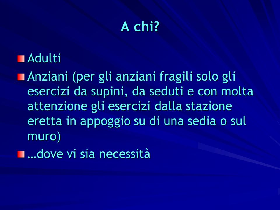 A chi Adulti.