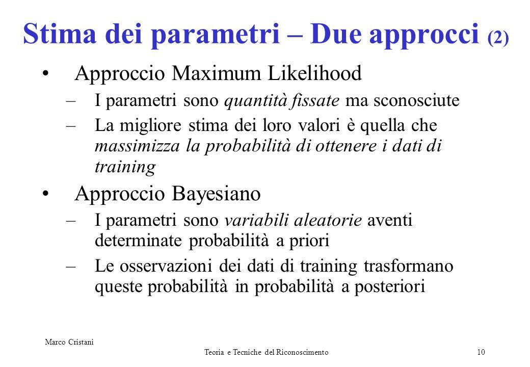 Stima dei parametri – Due approcci (2)