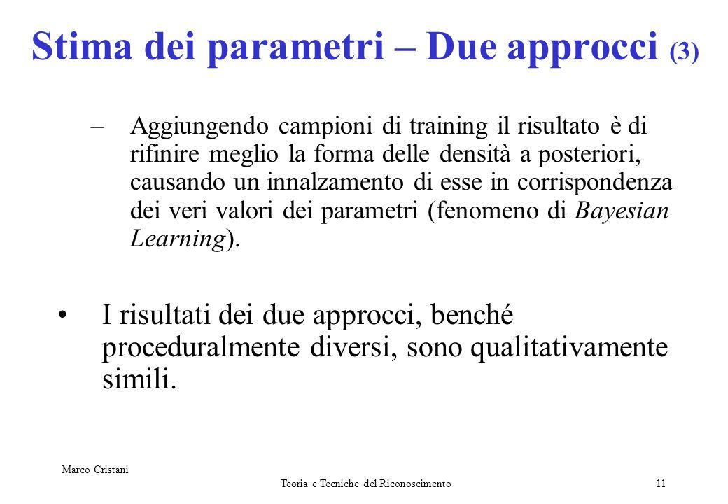 Stima dei parametri – Due approcci (3)