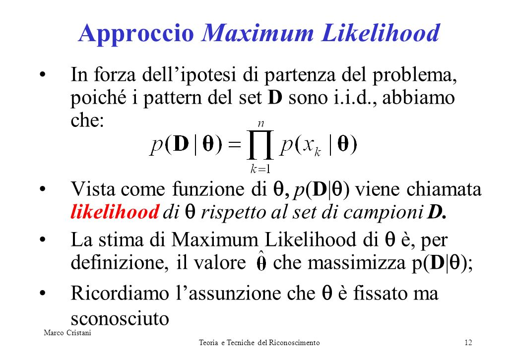 Approccio Maximum Likelihood