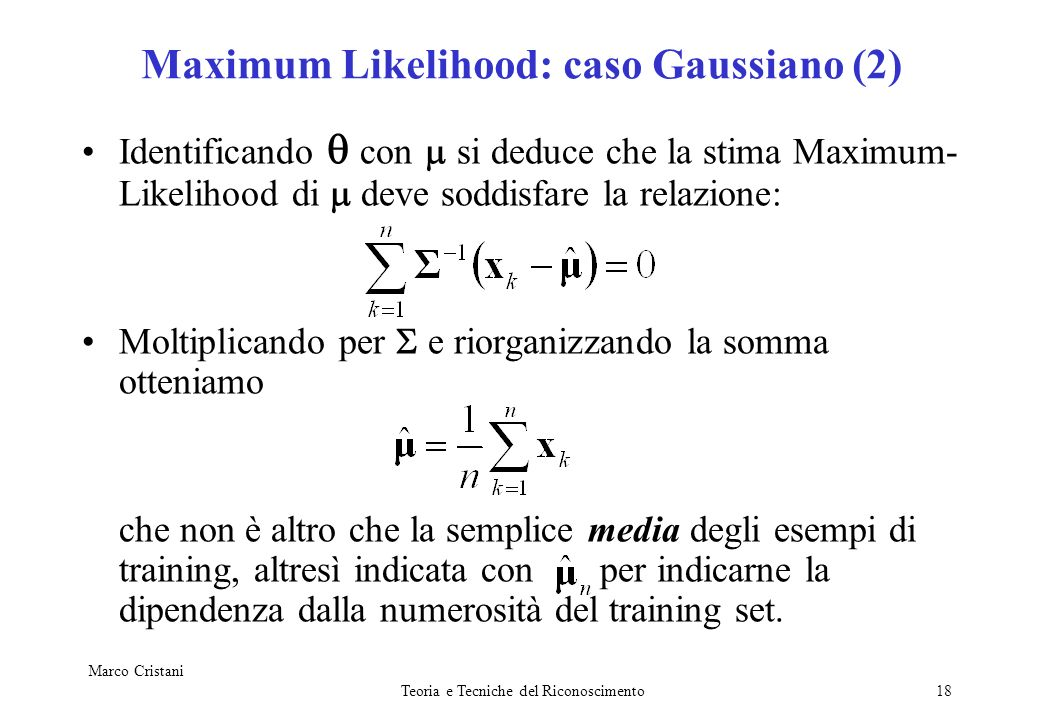 Maximum Likelihood: caso Gaussiano (2)