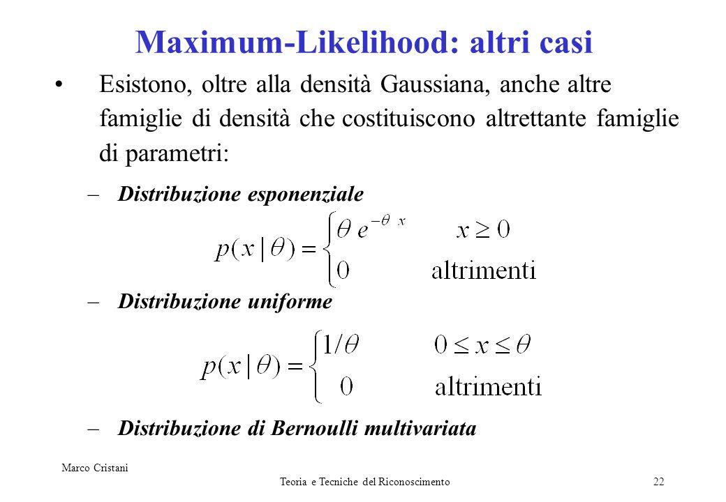 Maximum-Likelihood: altri casi