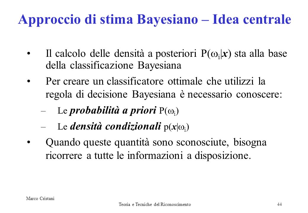 Approccio di stima Bayesiano – Idea centrale