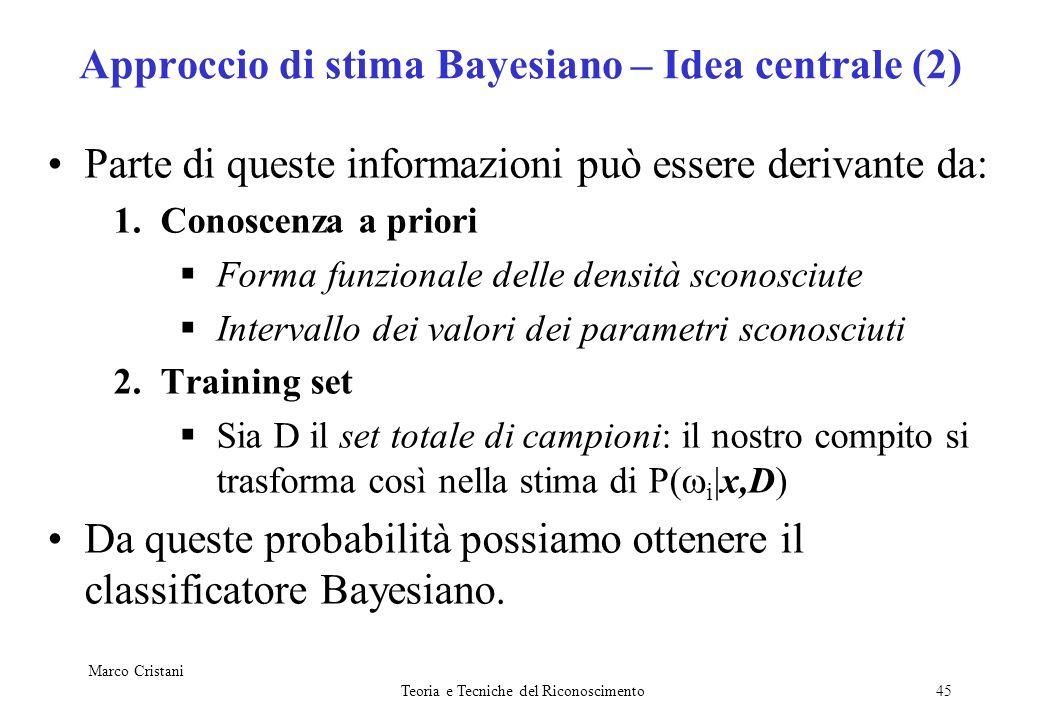 Approccio di stima Bayesiano – Idea centrale (2)