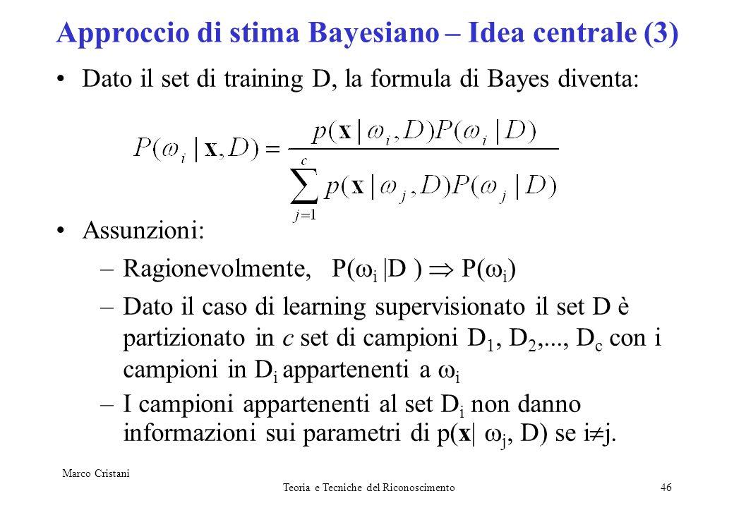 Approccio di stima Bayesiano – Idea centrale (3)