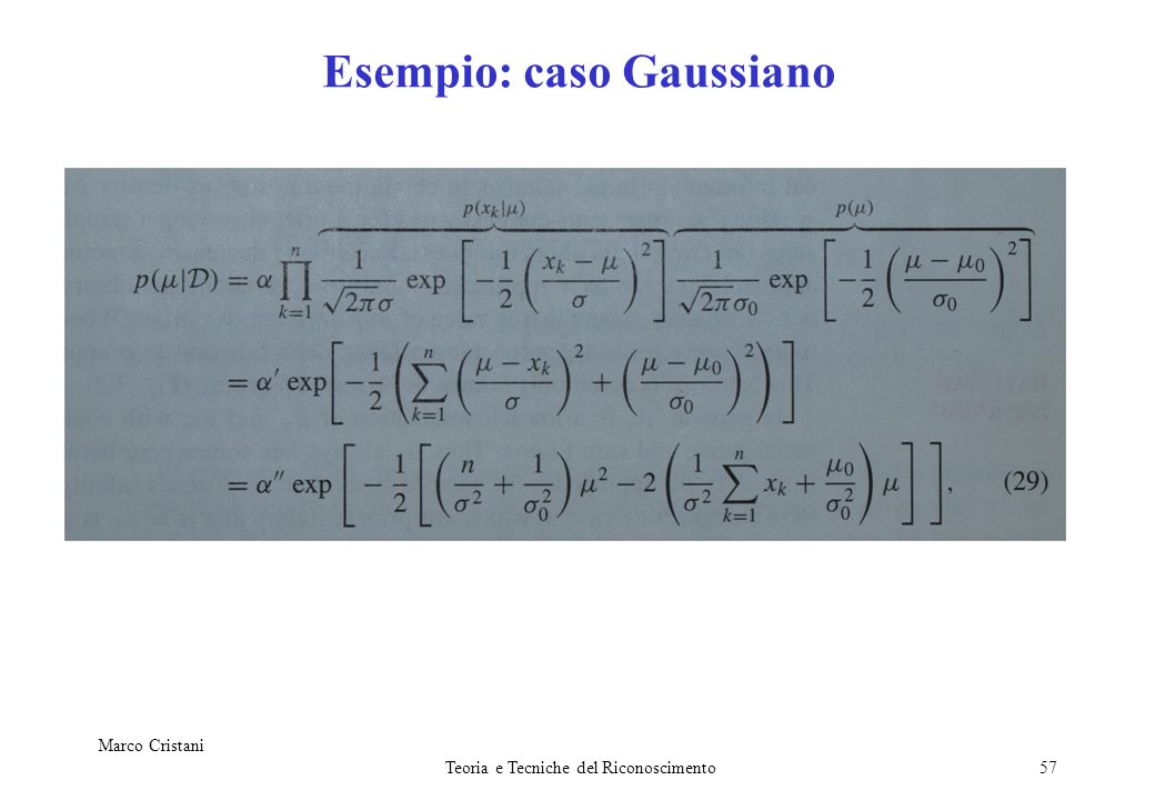 Esempio: caso Gaussiano