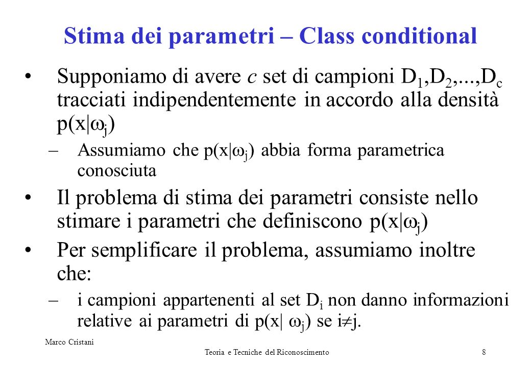 Stima dei parametri – Class conditional