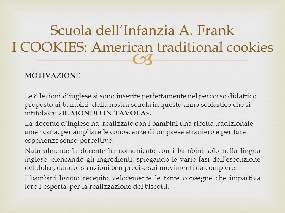 Scuola dell'Infanzia A. Frank I COOKIES: American traditional cookies