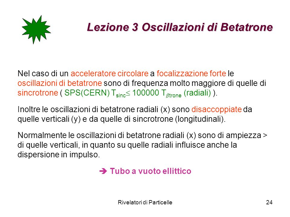 Lezione 3 Oscillazioni di Betatrone