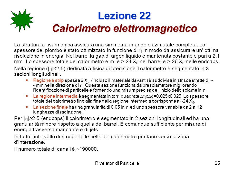 Lezione 22 Calorimetro elettromagnetico