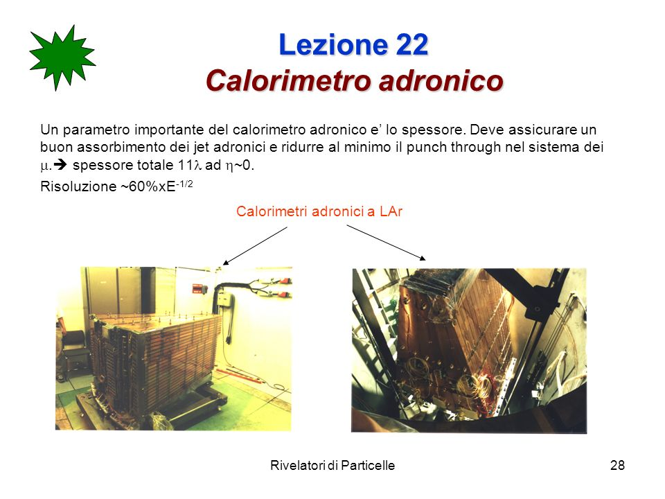 Lezione 22 Calorimetro adronico