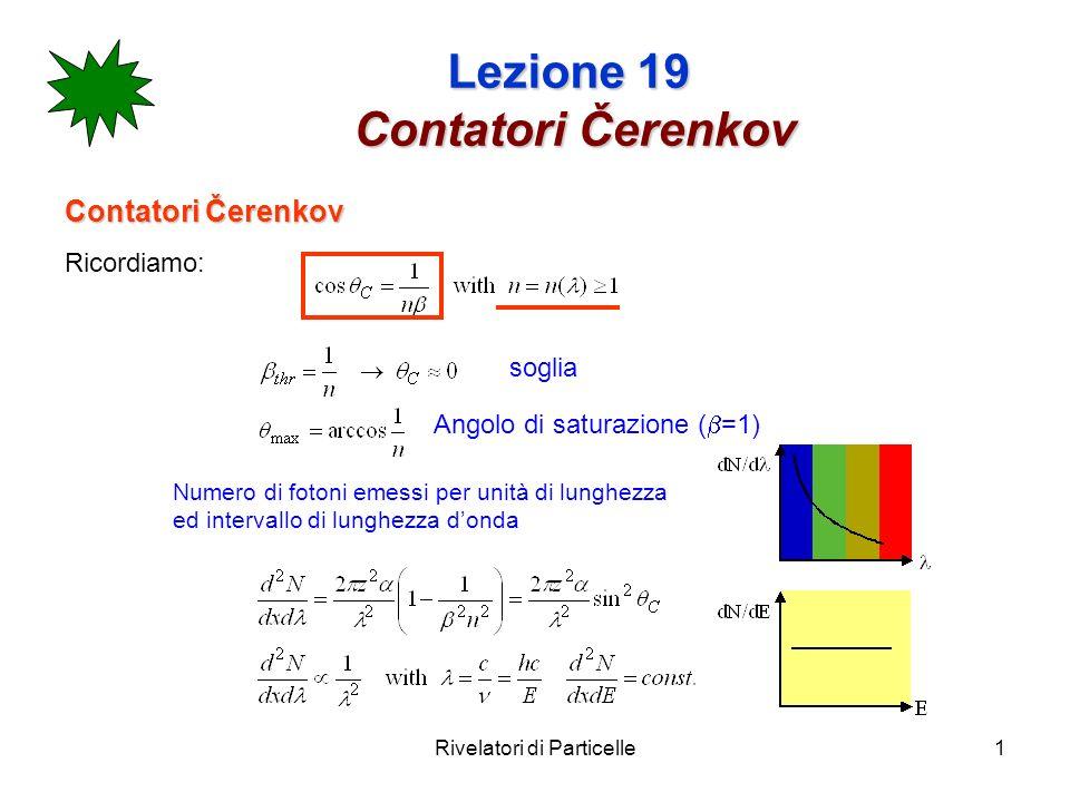 Lezione 19 Contatori Čerenkov
