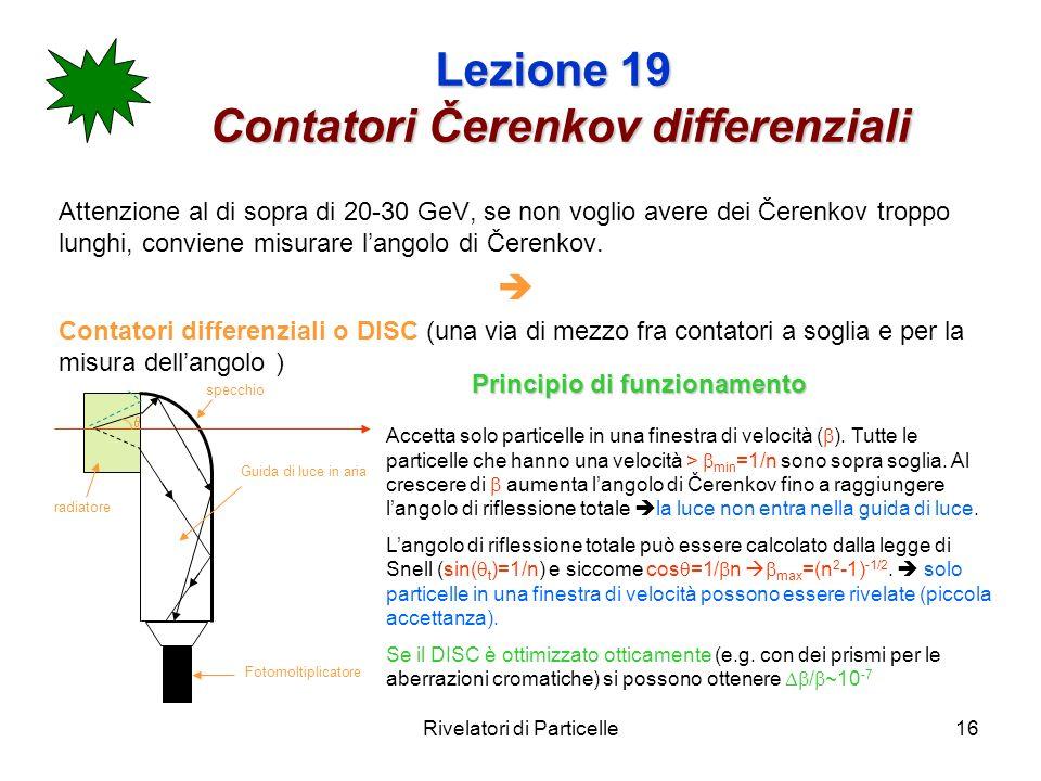 Lezione 19 Contatori Čerenkov differenziali
