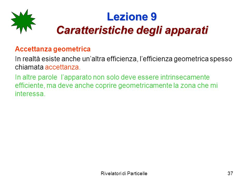 Lezione 9 Caratteristiche degli apparati