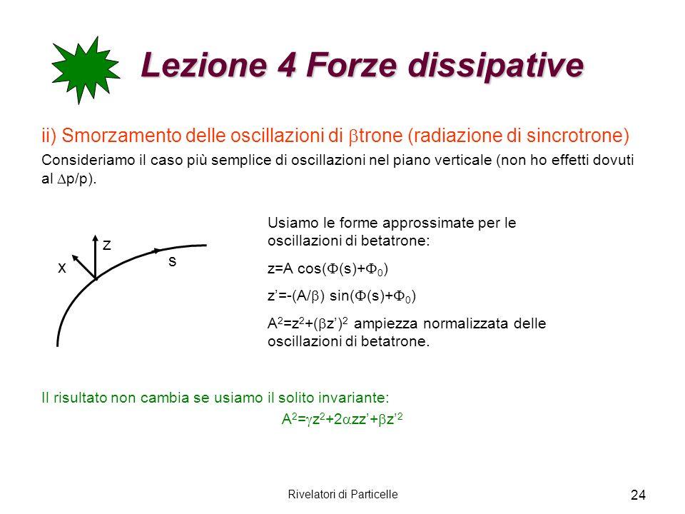 Lezione 4 Forze dissipative