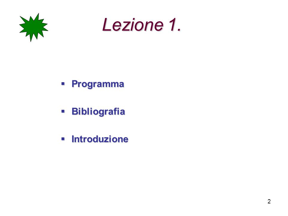 Lezione 1. Programma Bibliografia Introduzione
