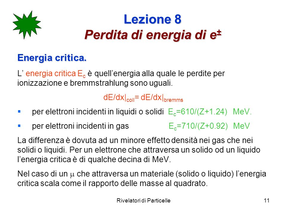 Lezione 8 Perdita di energia di e±