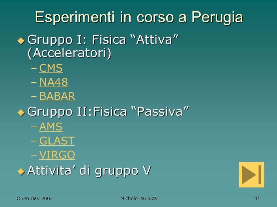 Esperimenti in corso a Perugia