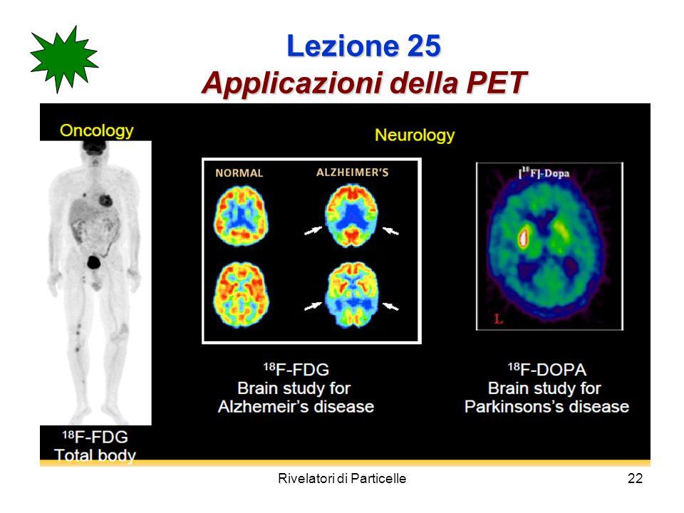 Lezione 25 Applicazioni della PET