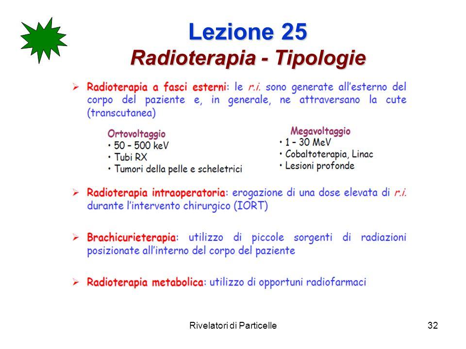 Lezione 25 Radioterapia - Tipologie