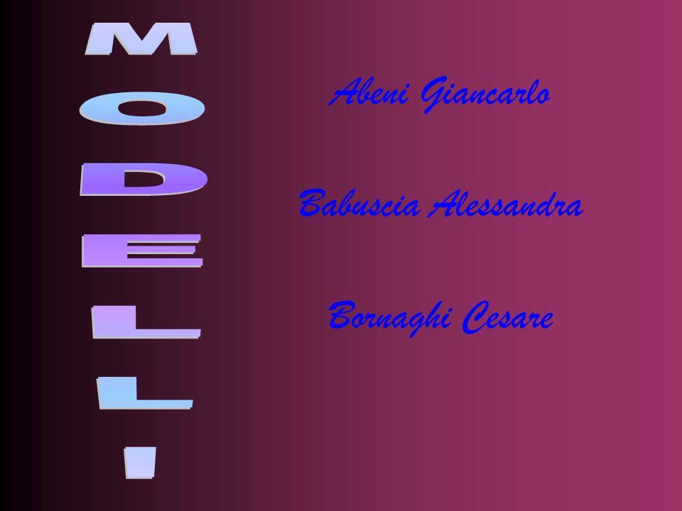 Abeni Giancarlo Babuscia Alessandra Bornaghi Cesare MODELLI