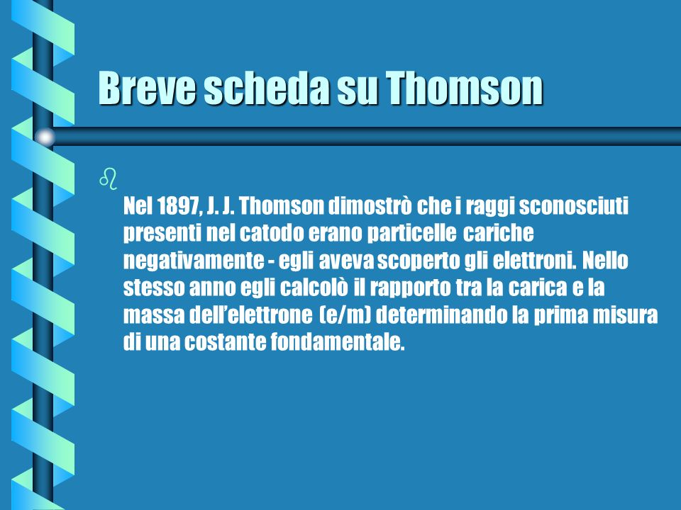 Breve scheda su Thomson