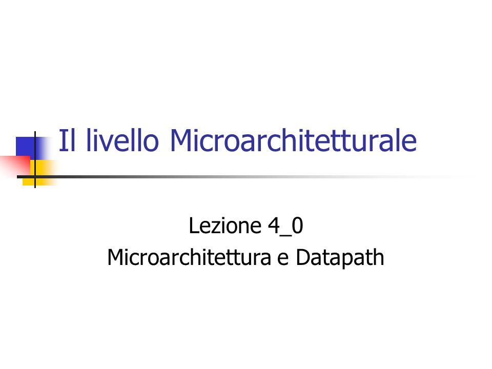 Il livello Microarchitetturale