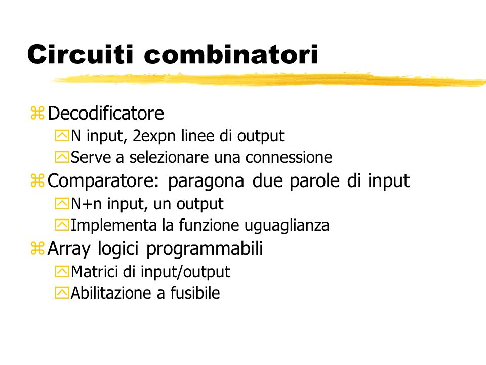 Circuiti combinatori Decodificatore
