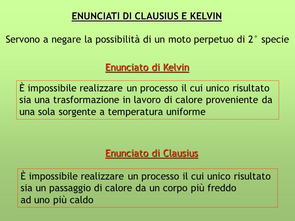 ENUNCIATI DI CLAUSIUS E KELVIN