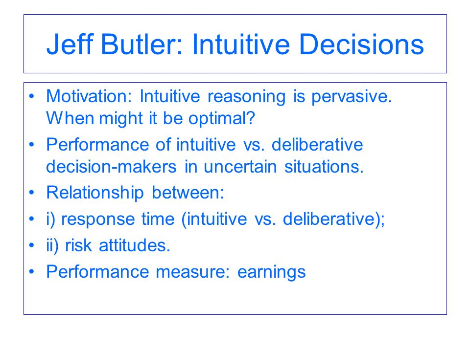 Jeff Butler: Intuitive Decisions