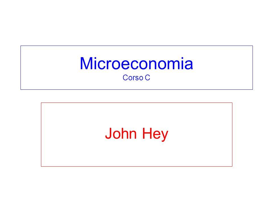 Microeconomia Corso C John Hey