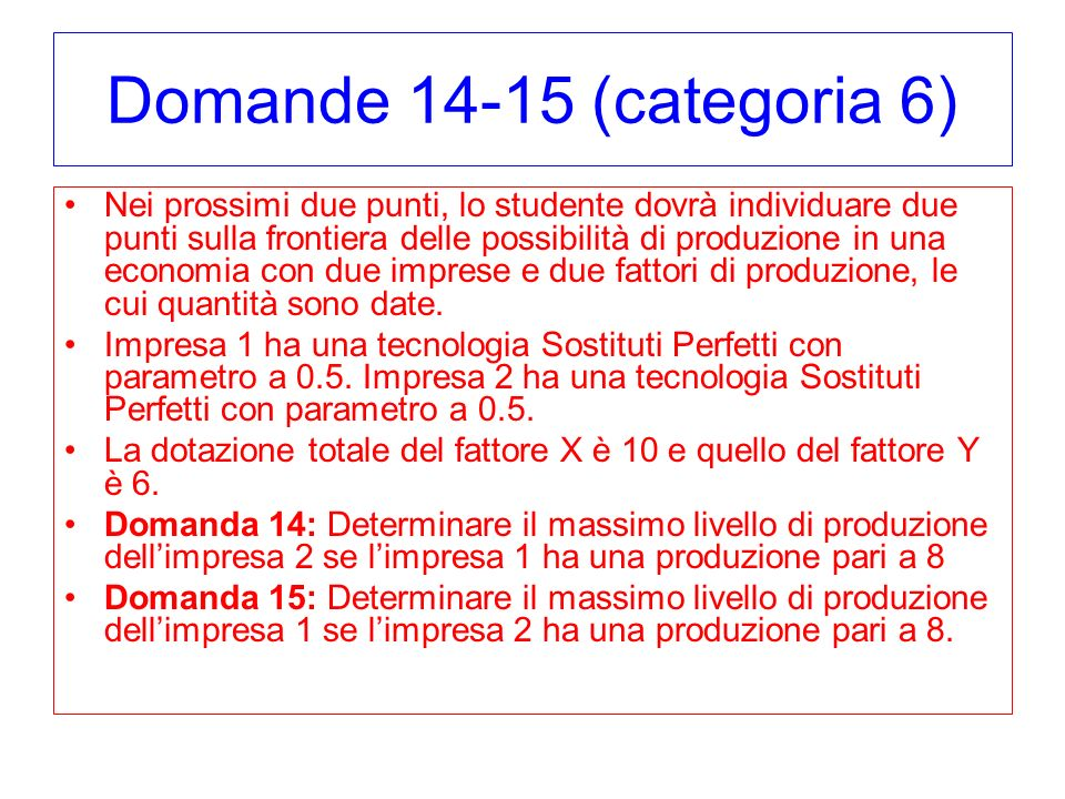 Domande 14-15 (categoria 6)