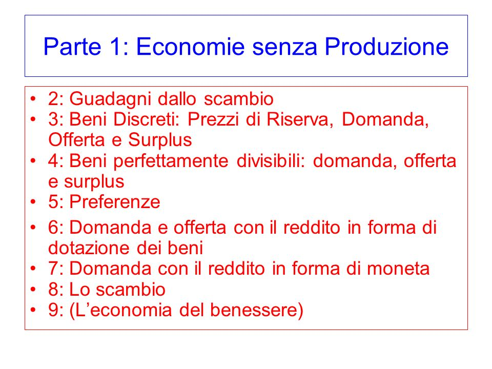 Parte 1: Economie senza Produzione