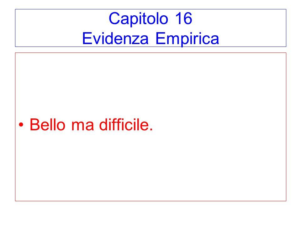 Capitolo 16 Evidenza Empirica