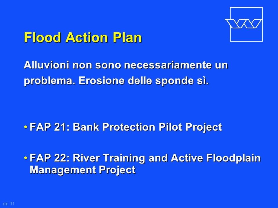 Flood Action Plan Alluvioni non sono necessariamente un