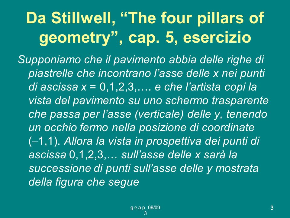 Da Stillwell, The four pillars of geometry , cap. 5, esercizio