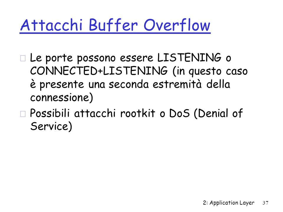 Attacchi Buffer Overflow