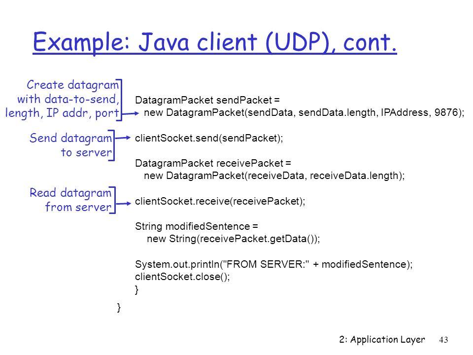 Example: Java client (UDP), cont.