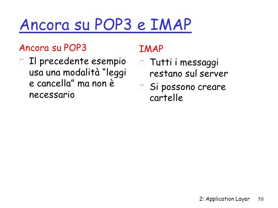 Ancora su POP3 e IMAP Ancora su POP3 IMAP