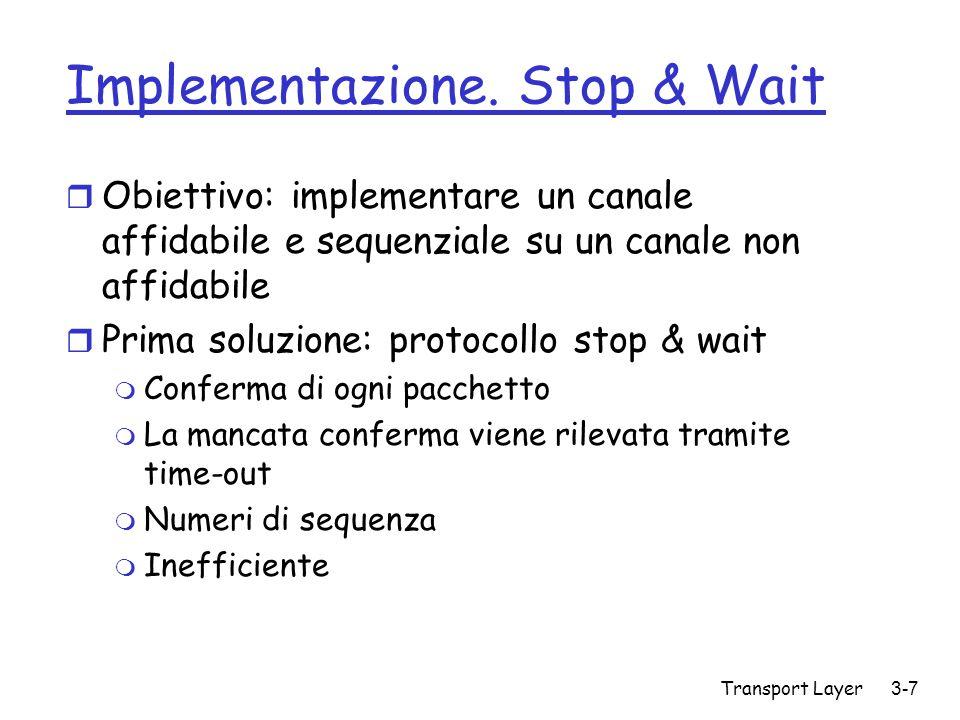 Implementazione. Stop & Wait