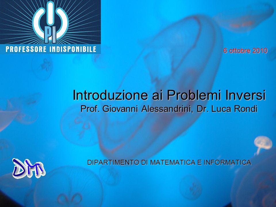 Introduzione ai Problemi Inversi