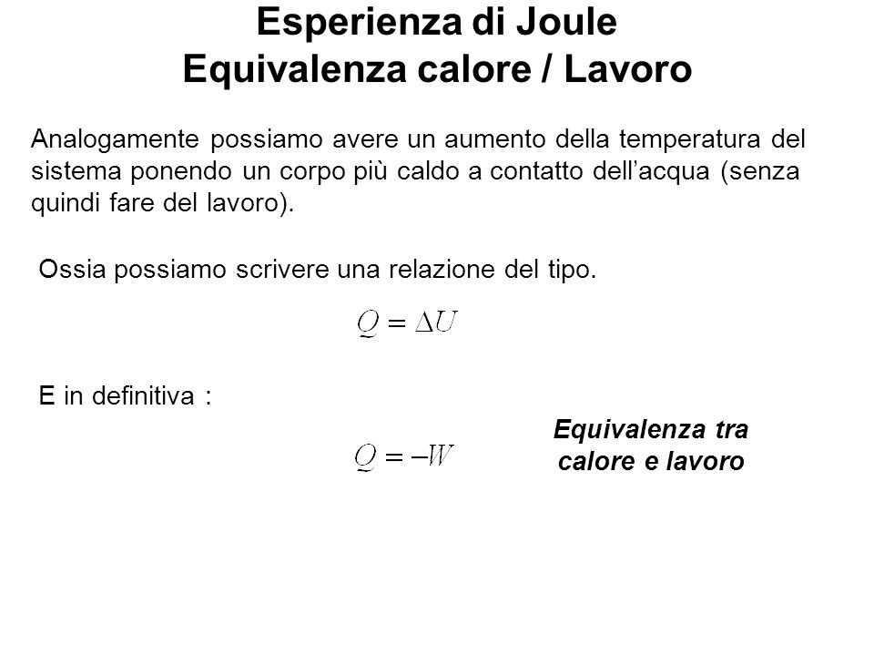 Esperienza di Joule Equivalenza calore / Lavoro