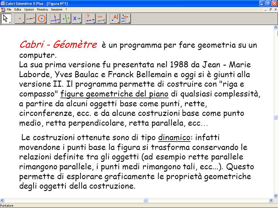 Cabri - Géomètre è un programma per fare geometria su un computer