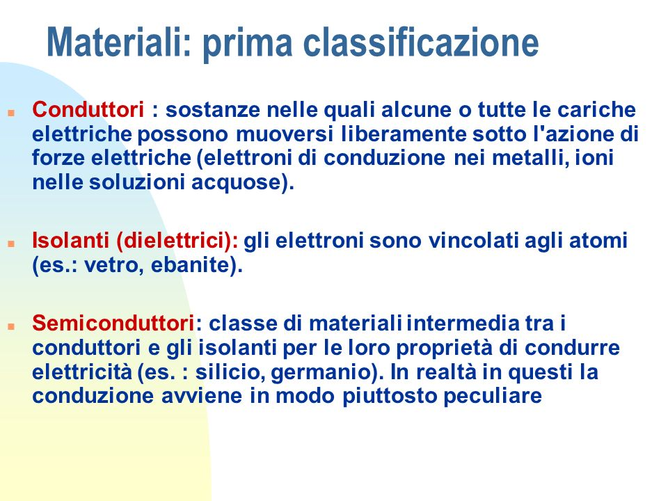 Materiali: prima classificazione